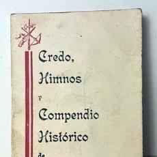Militaria: CREDO, HIMNOS Y COMPENDIO HISTÓRICO DE LA LEGIÓN (CREDO LEGIONARIO; JEFES; HECHOS DE ARMAS; ETC.). Lote 275178358