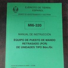 Militaria: MANUAL DE INSTRUCCIÓN EQUIPO DE PUESTOS DE MANDO RETRASADO. Lote 275256973