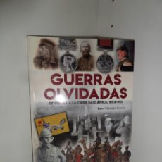 Militaria: GUERRAS OLVIDADAS DE CRIMEA A LA CRISIS BALCANICA 1853-1913 J. VAZQUEZ GARCIA DISPONGO DE MAS LIBROS. Lote 275505268