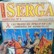 Militaria: SERGA. ESPECIAL N. 1. LAS TROPAS DE ÁFRICA EN LAS CAMPAÑAS DE MARRUECOS. Lote 275543638