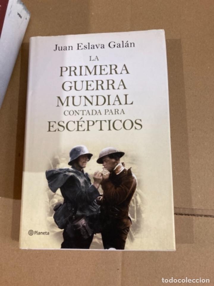 LIBRO PRIMERA GUERRA MUNDIAL PARA ESCÉPTICOS (Militar - Libros y Literatura Militar)