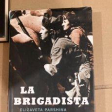 Militaria: LIBRO LA BRIGADISTA. Lote 275604953