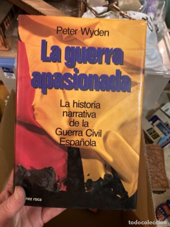 LIBRO LA GUERRA APASIONADA (Militar - Libros y Literatura Militar)