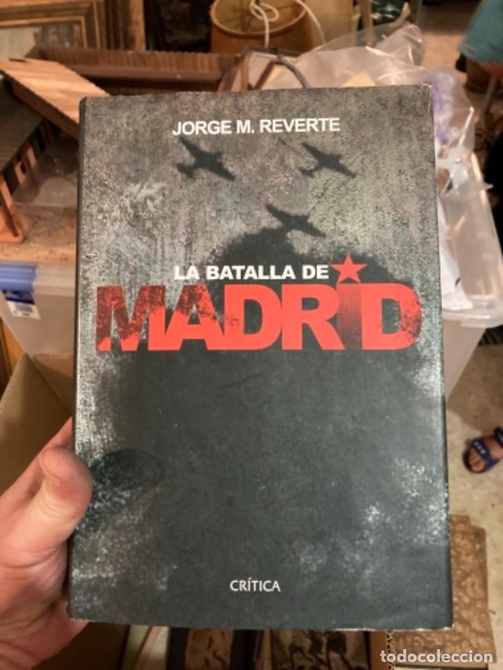 LIBRO LA BATALLA DE MADRID (Militar - Libros y Literatura Militar)