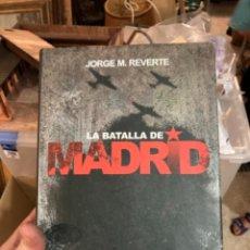 Militaria: LIBRO LA BATALLA DE MADRID. Lote 275605883
