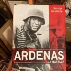 Militaria: LIBRO ARDENAS LA BATALLA. Lote 275606563