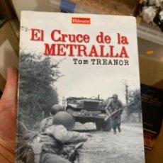 Militaria: LIBRO EL CRUCE DE LA METRALLA. Lote 275606988