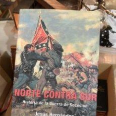 Militaria: LIBRO NORTE CONTRA SUR. Lote 275607563