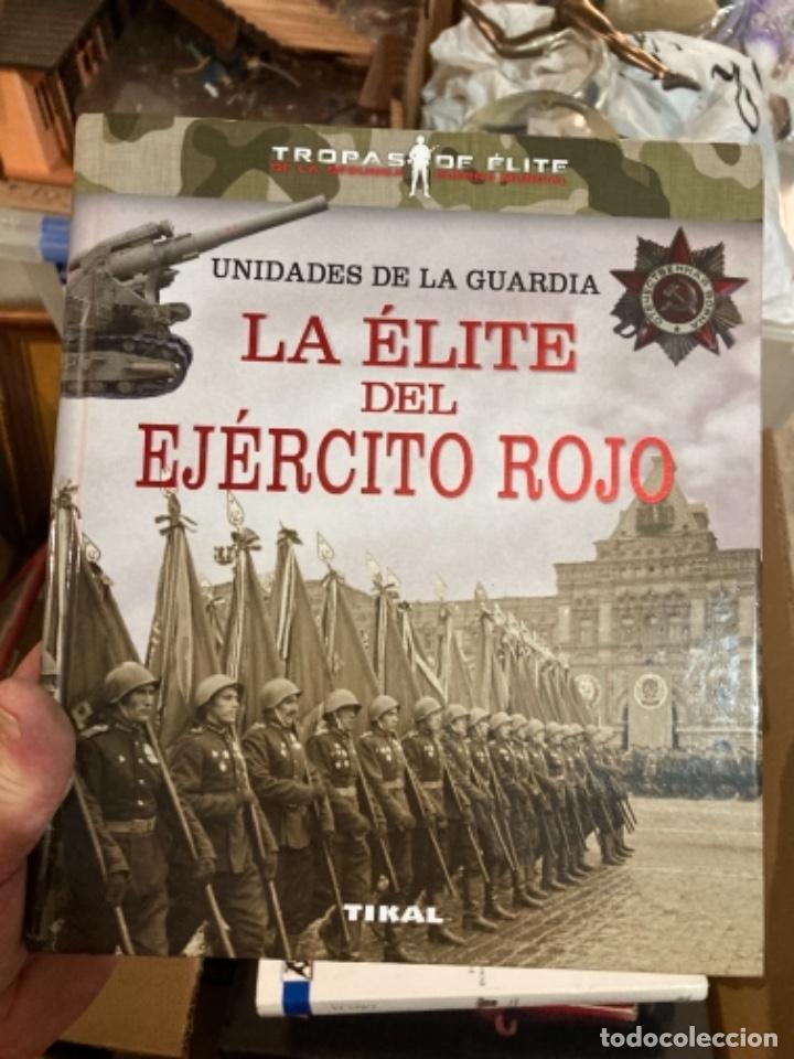 LIBRO LA ÉLITE DEL EJÉRCITO ROJO (Militar - Libros y Literatura Militar)