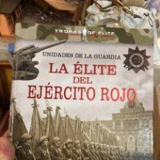 Militaria: LIBRO LA ÉLITE DEL EJÉRCITO ROJO. Lote 275607828
