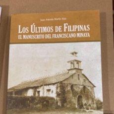 Militaria: LIBRO LOS ÚLTIMOS DE FILIPINAS. Lote 275698723