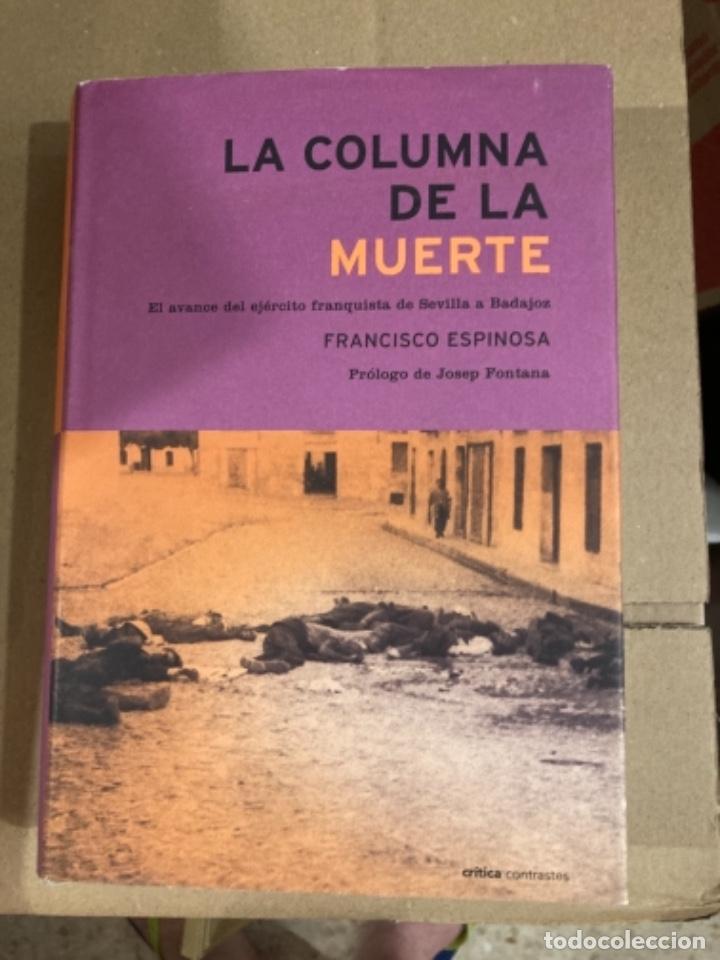 LIBRO LA COLUMNA DE LA MUERTE (Militar - Libros y Literatura Militar)