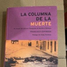 Militaria: LIBRO LA COLUMNA DE LA MUERTE. Lote 275699298