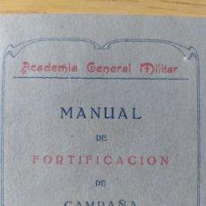 Militaria: MANUAL DE FORTIFICACIONES DE CAMPAÑA, ACADEMIA GENERAL MILITAR, ZARAGOZA, 1930 RARO. Lote 275734208