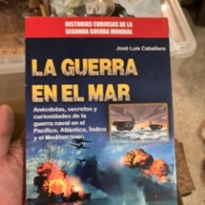 Militaria: LIBRO LA GUERRA EN EL MAR. Lote 275796053