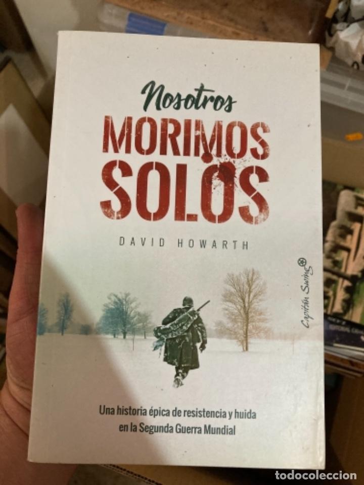 LIBRO NOSOTROS NO MORIMOS SOLOS (Militar - Libros y Literatura Militar)
