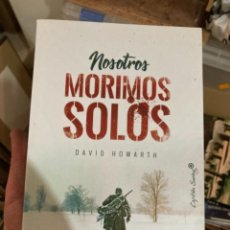 Militaria: LIBRO NOSOTROS NO MORIMOS SOLOS. Lote 275796148