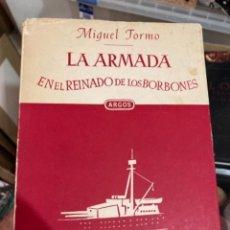 Militaria: LIBRO LA ARMADA EN EL REINADO DE LOS BORBONES. Lote 275796253