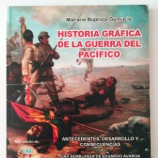 Militaria: HISTORIA GRAFICA DE LA GUERRA DEL PACIFICO. MARIANO BAPTISTA. 2004. DEBIBL. Lote 275921618