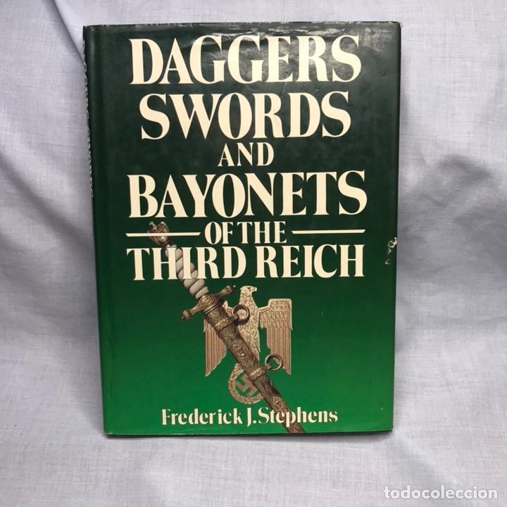 LIBRO DAGGERS SWORDS AND BAYONETS OF THE THIRD REICH - DAGAS - BAYONETAS - CUCHILLOS (Militar - Libros y Literatura Militar)