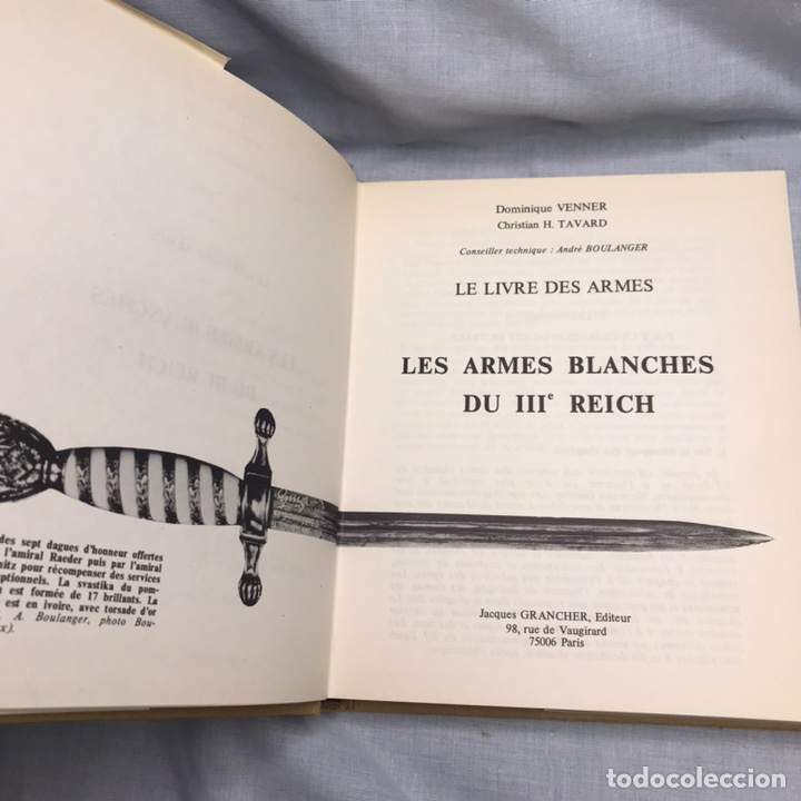 Militaria: LIBRO LES ARMES BLANCHES DU III REICH - LAS ARMAS BLANCA - CUCHILLOS - DAGAS - Foto 2 - 276567053