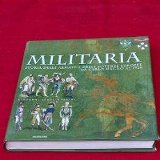 Militaria: MILITARIA - STORIA DELLE ARMATE E DELLE POTENZE EUROPEE DA CARLOS MAGNO AL 1914.. Lote 276584763