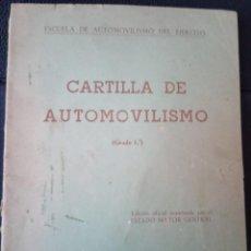 Militaria: CARTILLA DEL AUTOMOVILISMO PRIMER GRADO. ESCUELA DE AUTOMOVILISMO DEL EJERCITO. MADRID 1962. Lote 276590608