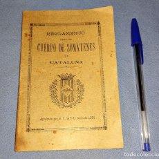 Militaria: REGLAMENTO PARA EL CUERPO DE SOMATENES DE CATALUÑA APROBADO AÑO 1890. Lote 277035193