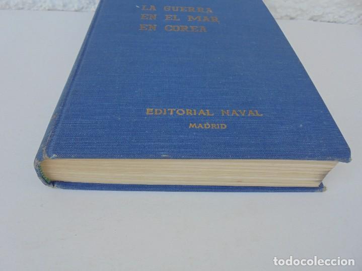 Militaria: LA GUERRA EN EL MAR EN COREA. EDITORIAL NAVAL. MELCON W. COGLE. FRANK A. MANSON. 1966 - Foto 3 - 277040943