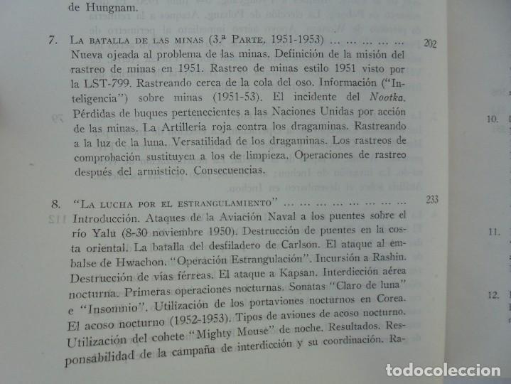 Militaria: LA GUERRA EN EL MAR EN COREA. EDITORIAL NAVAL. MELCON W. COGLE. FRANK A. MANSON. 1966 - Foto 10 - 277040943