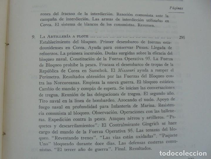 Militaria: LA GUERRA EN EL MAR EN COREA. EDITORIAL NAVAL. MELCON W. COGLE. FRANK A. MANSON. 1966 - Foto 11 - 277040943
