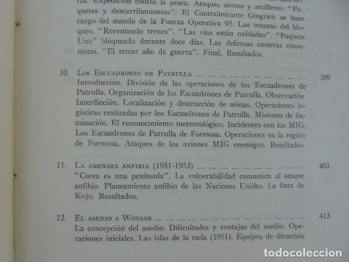 Militaria: LA GUERRA EN EL MAR EN COREA. EDITORIAL NAVAL. MELCON W. COGLE. FRANK A. MANSON. 1966 - Foto 12 - 277040943