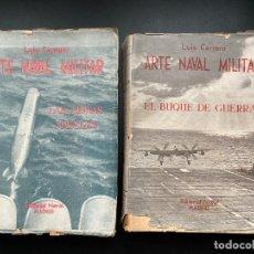 Militaria: ARTE NAVAL MILITAR. LUIS CARRERO. ED. NAVAL. 2 TOMOS. MADRID, 1952.. Lote 277056538
