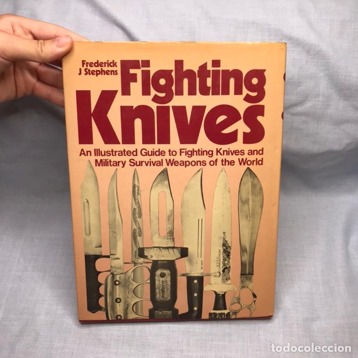 Militaria: LIBRO CUCHILLOS TACTICOS - FIGHTING KNIVES - Foto 8 - 277170958