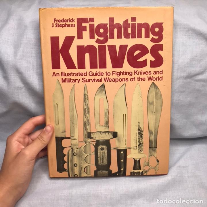LIBRO CUCHILLOS TACTICOS - FIGHTING KNIVES (Militar - Libros y Literatura Militar)