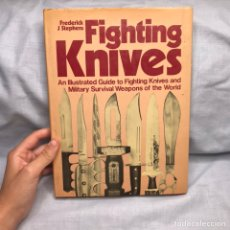 Militaria: LIBRO CUCHILLOS TACTICOS - FIGHTING KNIVES. Lote 277170958