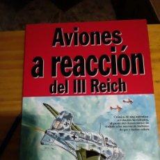 Militaria: AVIONES A REACCION DEL III REICH.JOSE MANUEL ROMAÑA.STATUS EDICIONES,160 PAG.VER INDICE.. Lote 277309108