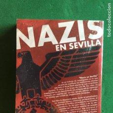 Militaria: NAZIS EN SEVILLA. Lote 277609418