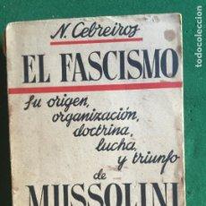 Militaria: EL FASCISMO DE MUSSOLINI EN ITALIA 1919-1922. Lote 277611013