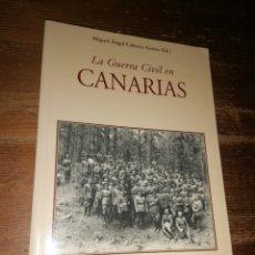 Militaria: LA GUERRA CIVIL EN CANARIAS - MIGUEL ÁNGEL CABRERA ACOSTA. Lote 278690638