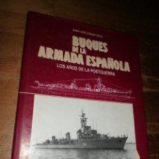 Militaria: BUQUES DE LA ARMADA ESPAÑOLA. LOS AÑOS DE LA POSTGUERRA. Lote 278694988