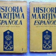 Militaria: HISTORIA MARITIMA ESPAÑOLA. JULIO F. GUILLEN. 2 TOMOS. MADRI 1961. FIRMADO Y DEDICADO POR EL AUTOR.. Lote 280125918