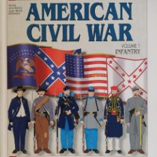 Militaria: OFFICERS AND SOLDIERS OF THE AMERICAN CIVIL WAR (VOLUMEN I ) EN INGLES ( HISTOIRE & COLLECTIONS). Lote 282239238