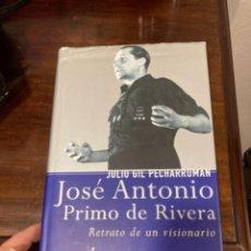 Militaria: LIBRO JOSE ANTONIO PRIMO DE RIVERA. Lote 283013353
