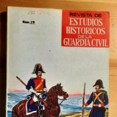 Militaria: ESTUDIOS HISTÓRICOS DE LA GUARDIA CIVIL N° 29. Lote 285294113