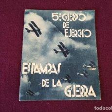 Militaria: 1937, 5º CUERPO DEL EJERCITO, ESTAMPAS DE LA GUERRA, ZARAGOZA. Lote 287243153