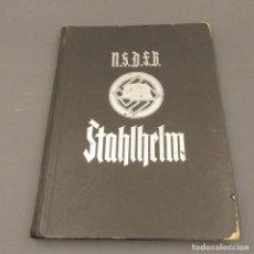 Militaria: ORIGINAL LIBRO DE LA SEGUNDA GUERRA MUNDIAL. NSDFB STAHLHELM. 1935. Lote 287769833