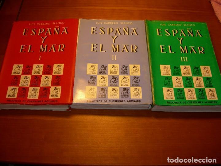 ESPAÑA Y EL MAR / LUIS CARRERO BLANCO 3 TOMOS (Militar - Libros y Literatura Militar)