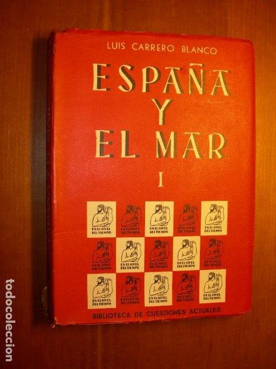 Militaria: ESPAÑA Y EL MAR / LUIS CARRERO BLANCO 3 TOMOS - Foto 2 - 287790298
