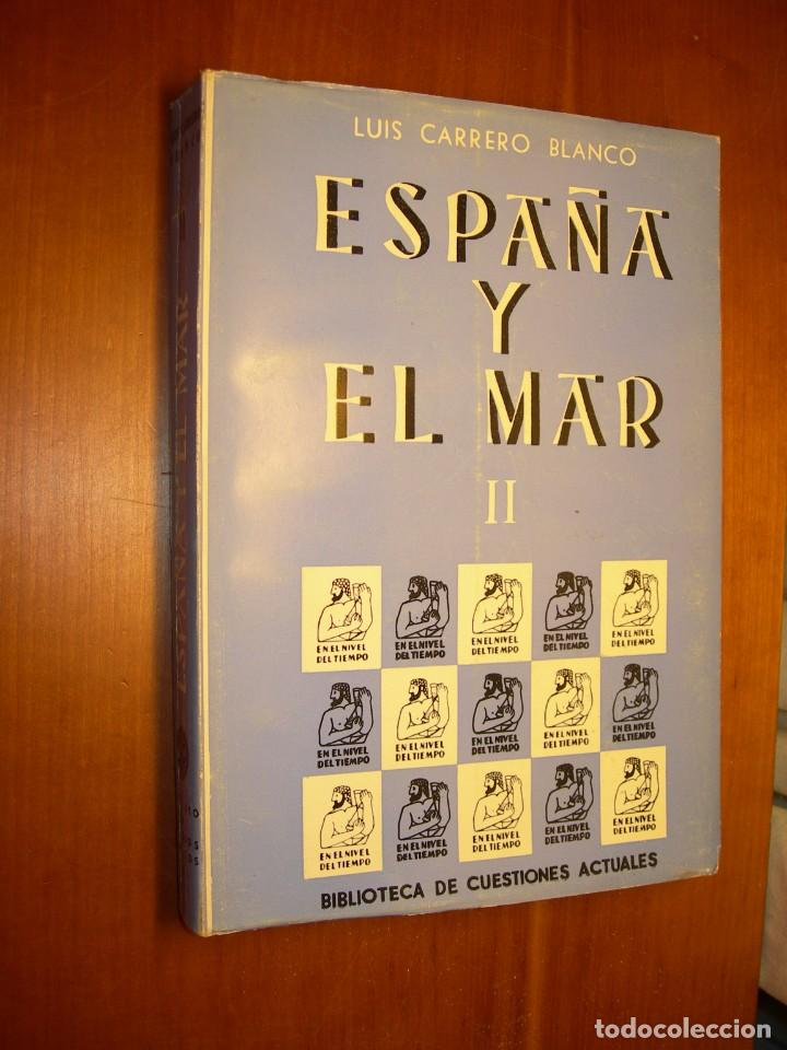Militaria: ESPAÑA Y EL MAR / LUIS CARRERO BLANCO 3 TOMOS - Foto 9 - 287790298